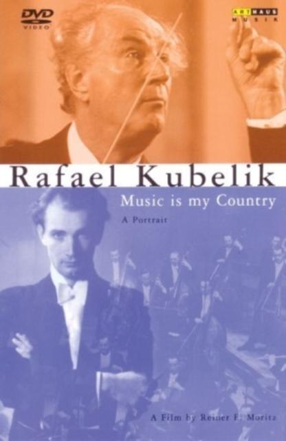 Rafael Kubelik: Music is My Country (DVD)