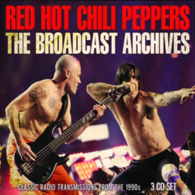 The Broadcast Archive (Red Hot Chili Peppers) (CD / Box Set)
