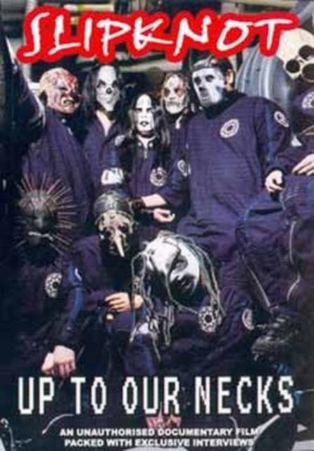 Slipknot: Up to Our Necks (DVD)