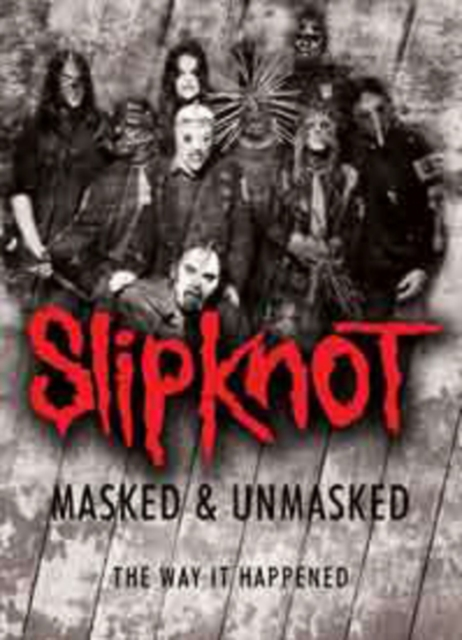 Slipknot: Masked and Unmasked (DVD / NTSC Version)