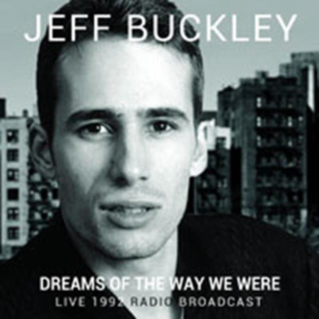 Dreams Of The Way We Were (Jeff Buckley) (CD / Album)