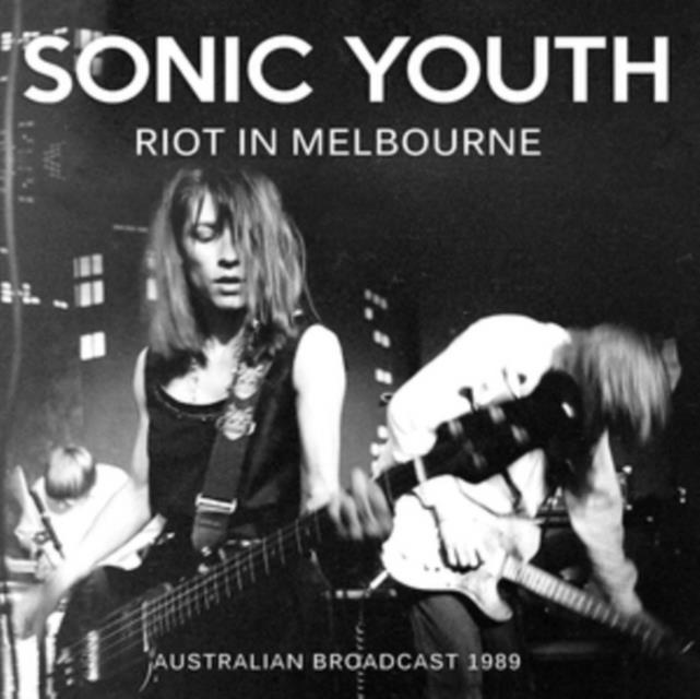 Riot in Melbourne (Sonic Youth) (CD / Album)