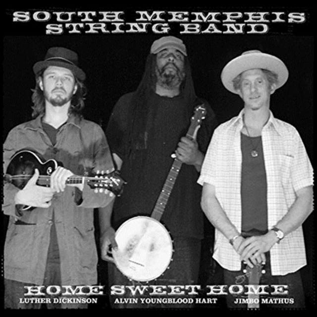 Home Sweet Home (South Memphis String Band) (CD / Album)