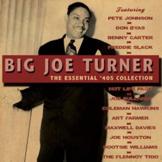 The Essential '40s Collection (Big Joe Turner) (CD / Album)