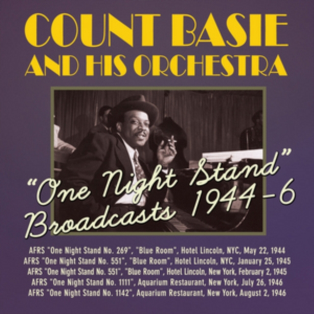 'One Night Stand' Broadcasts 1944-6 (Count Basie and His Orchestra) (CD / Album)