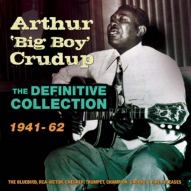 The Definitive Collection (Arthur 'Big Boy' Crudup) (CD / Box Set)