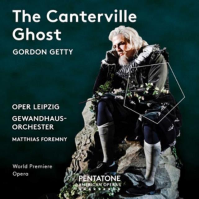 Gordon Getty: The Canterville Ghost (SACD)