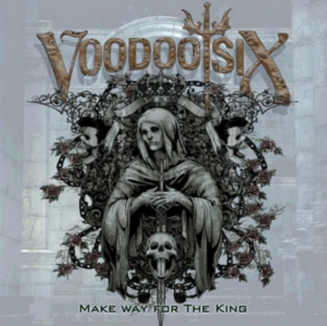 Make Way for the King (Voodoo Six) (CD / Album)
