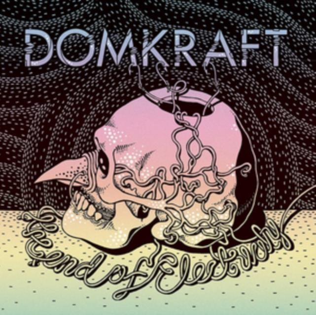 The End of Electricity (Domkraft) (CD / Album)