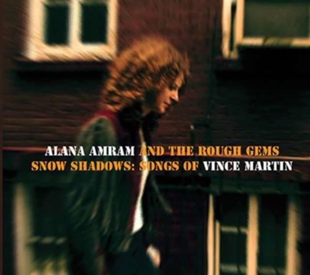 Snow Shadows Songs Of Vince Martin (Alana Amram And The) (CD / Album)