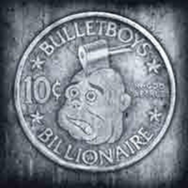 10 CENT BILLIONAIRE (BULLET BOYS) (CD / Album)