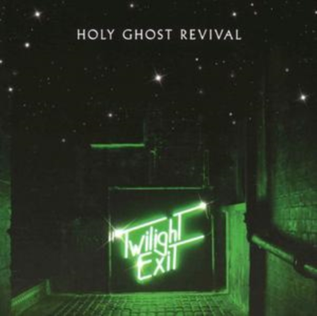 Twilight Exit (Holy Ghost Revival) (CD / Album)