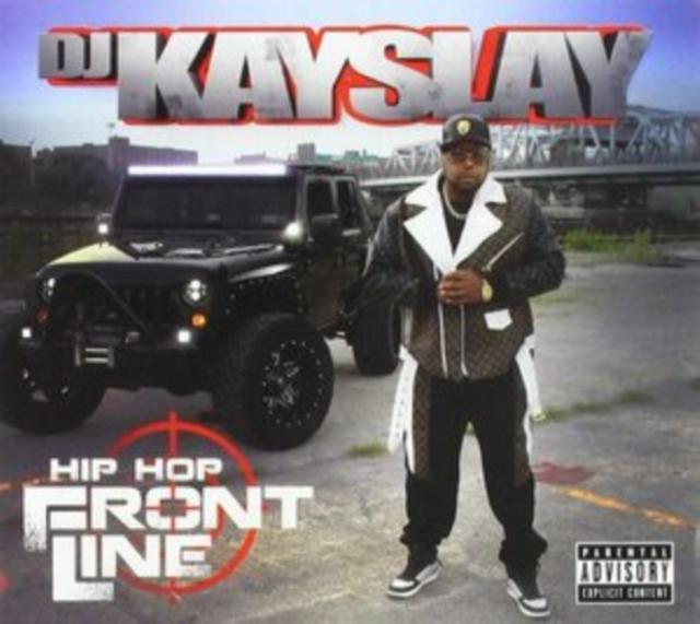 Hip Hop Frontline (DJ Kay Slay) (CD)