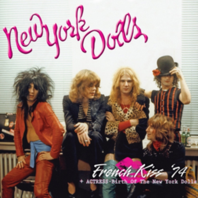 French Kiss '74/Actress: The Birth of the New York Dolls (New York Dolls) (CD / Album)