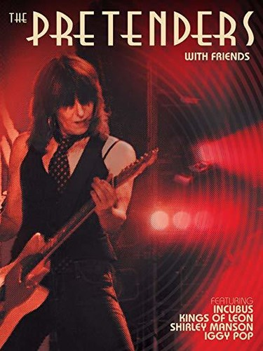 Pretenders With Friends (Blu-ray / with DVD and Audio CD)