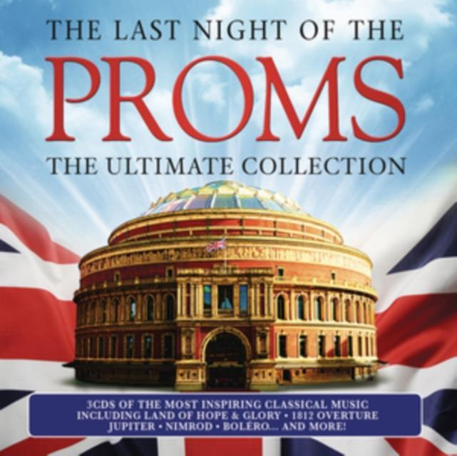 The Last Night of the Proms: The Ultimate Collection (CD / Album)