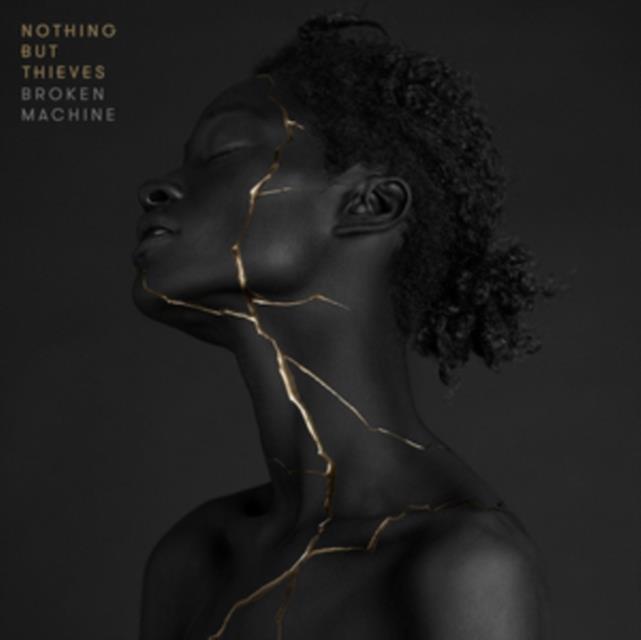 Broken Machine (Nothing But Thieves) (CD / Album)