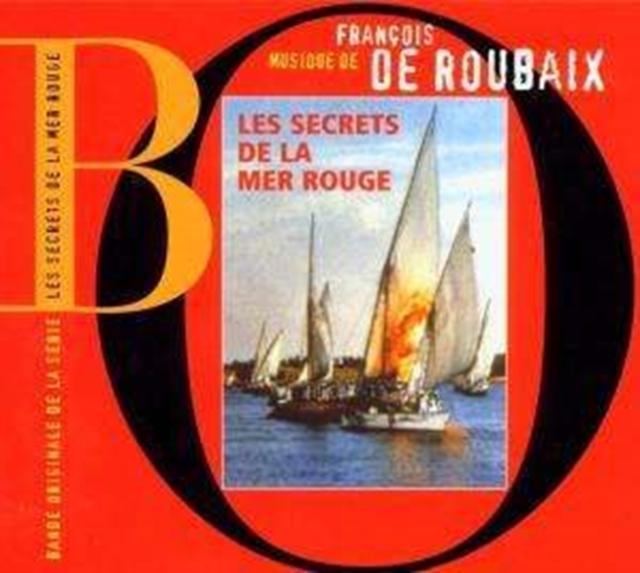 Les Secrets De La Mer Rouge (Francois De Roubaix) (CD / Album)