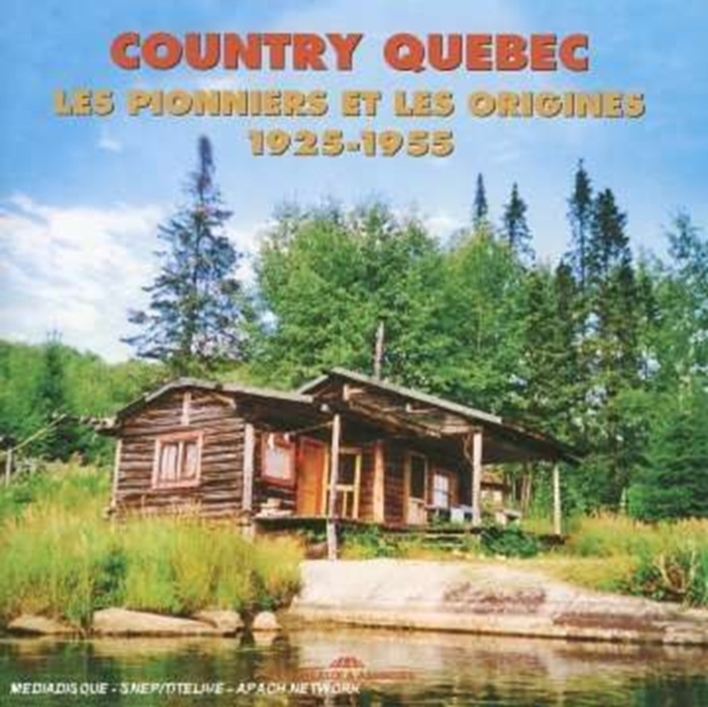 Country Quebec 1925 - 1955 [french Import] (CD / Album)