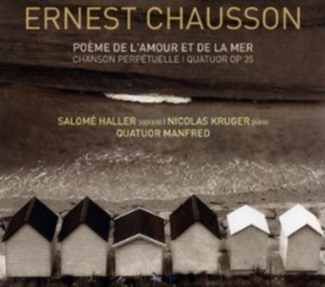 Ernest Chausson: Poeme De L'amour Et De La Mer/... (CD / Album)