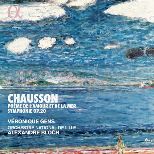 Chausson: Pome De L'amour Et De La Mer/Symphonie, Op. 20 (CD / Album)