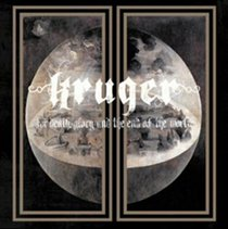 For Death, Glory and the End of the World (Kruger) (CD / Album Digipak)