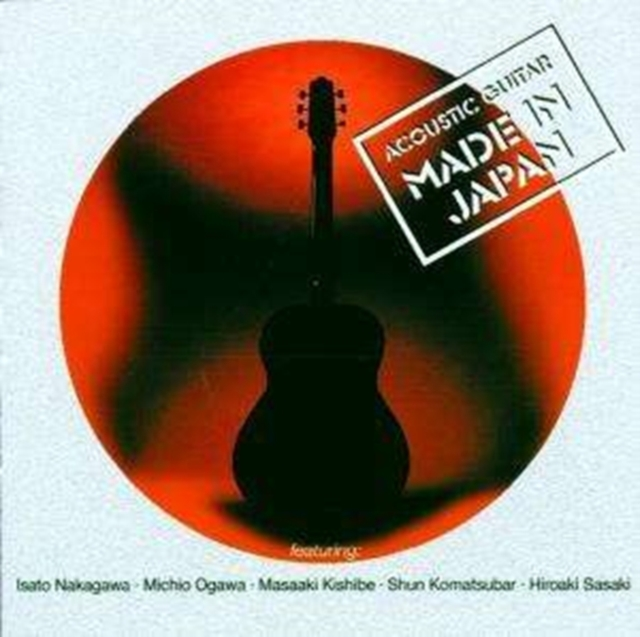 Acoustic Guitar Made in Japan [german Import] (CD / Album)
