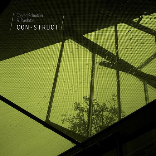 "Con-struct (Conrad Scnitzler & Pyrolator) (Vinyl / 12"" Album with CD)"
