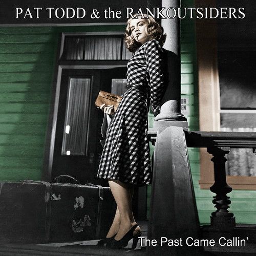 """Levně The Past Came Callin' (Pat Todd & The Rank Outsiders) (Vinyl / 12"""" Album)"""