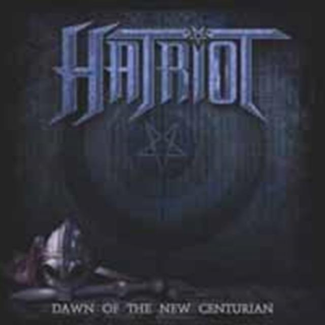 Dawn Of The New Century (Hatriot) (CD / Album)