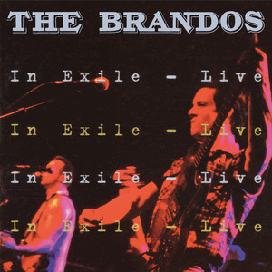 In Exile - Live (The Brandos) (CD / Album)