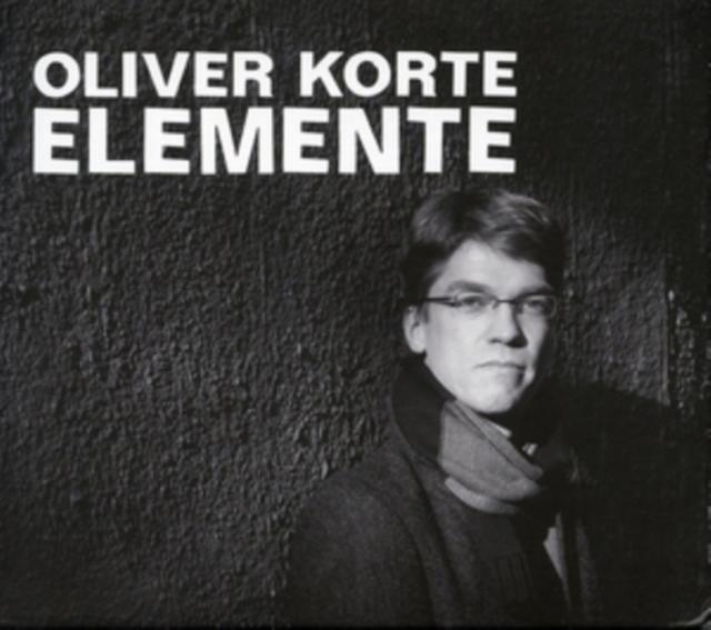 Oliver Korte: Elemente (CD / Album with DVD Audio)