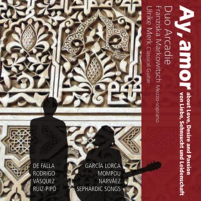 Ay, Amor: Love Desire & Passion (CD / Album)