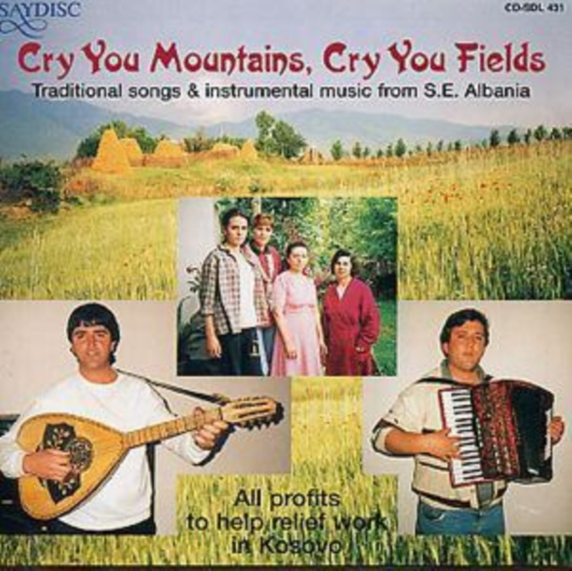Cry You Mountains, Cry You Fields (Various) (CD / Album)