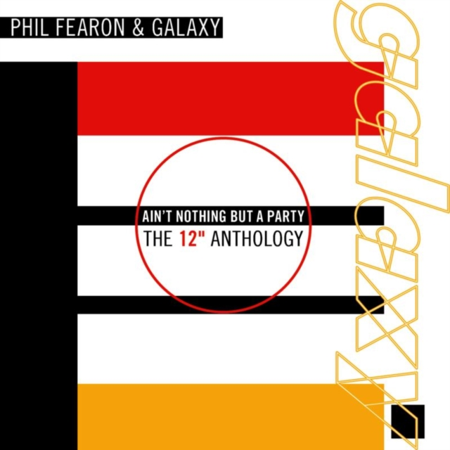 Ain't Nothing But a Party: The 12 Anthology (Galaxy) (CD)
