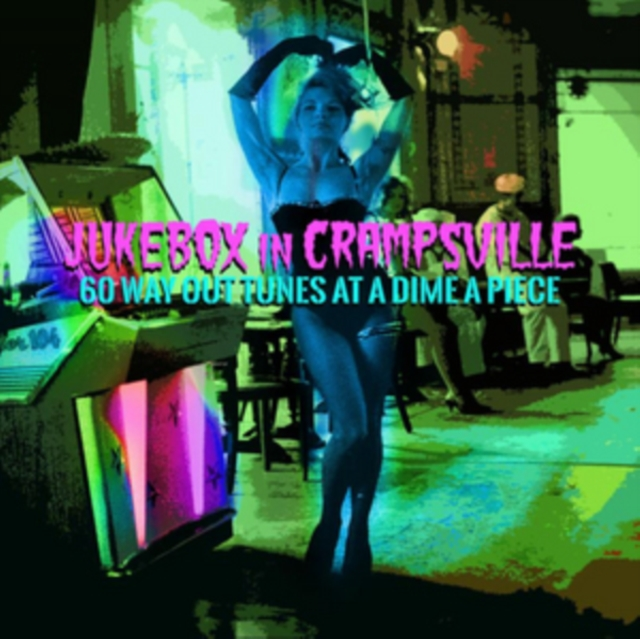 Jukebox In Crampsville: 60 Way Out Tunes At A Dime A Piece / Various (Jukebox in Crampsville: 60 Way Out Tunes at a Dime) (CD)
