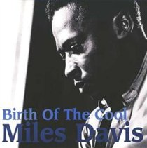 Birth of the Cool (Miles Davis) (CD / Album)