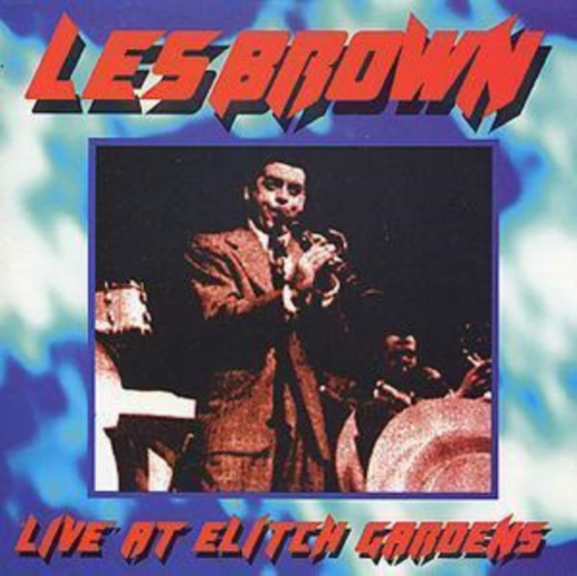 Live At Elich Gardens 1959 (Les Brown And His Band Of Renown) (CD / Album)