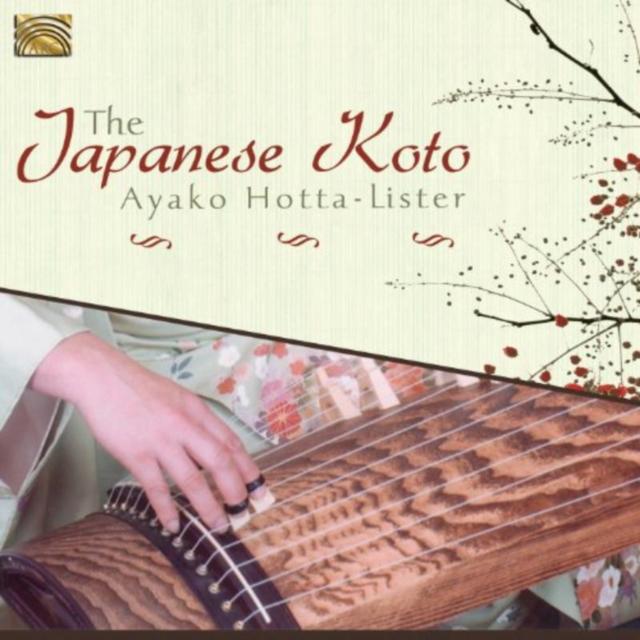 The Japanese Koto (Ayako Hotta-Lister) (CD / Album)