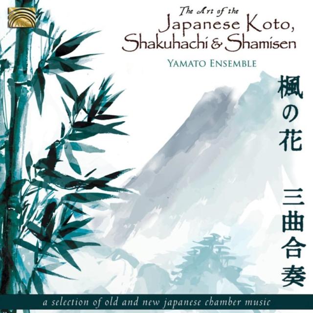 The Art of the Japanese Koto, Shakuhachi and Shamisen (Yamato Ensemble) (CD / Album)