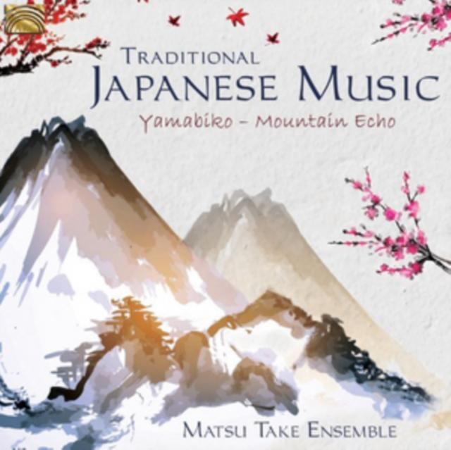 Traditional Japanese Music (Matsu Take Ensemble) (CD / Album)