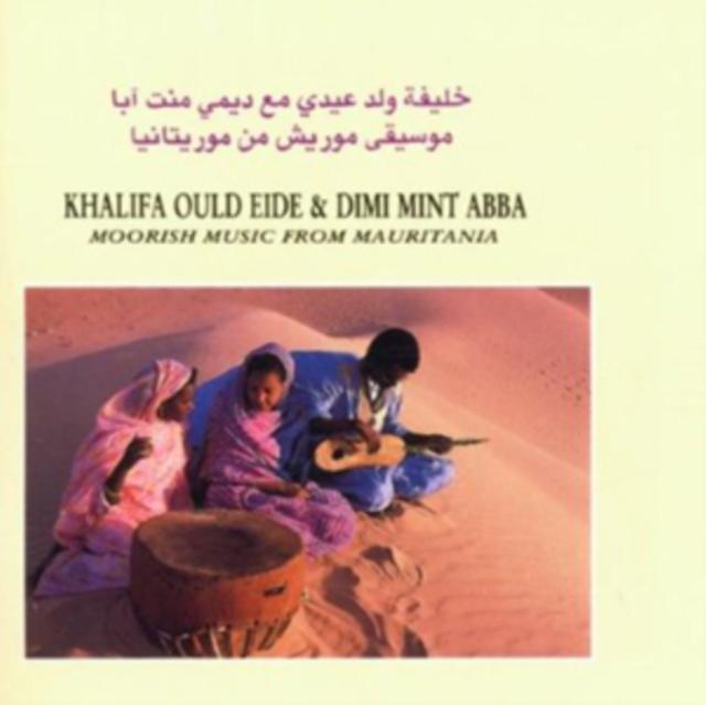 Moorish Music from Mauritania (Khalifa Ould Eide/Dimi Mint Abba) (CD / Album)
