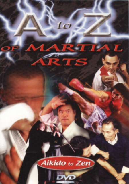 A to Z of Martial Arts - From Aikido to Zen (DVD)