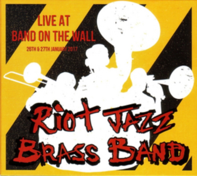 Live at Band On the Wall (Riot Jazz Brass Band) (CD / Album)