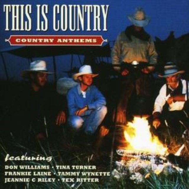 This Is Country: Country Anthems (CD / Album)