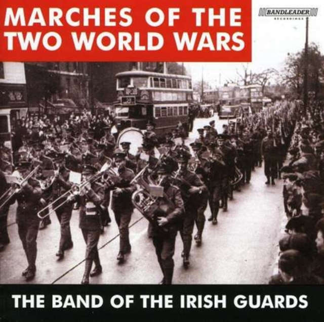 Marches Of The 2 World Wars (CD / Album)