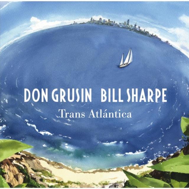 Trans Atlantica/Geography (Don Grusin & Bill Sharpe) (CD / Album)