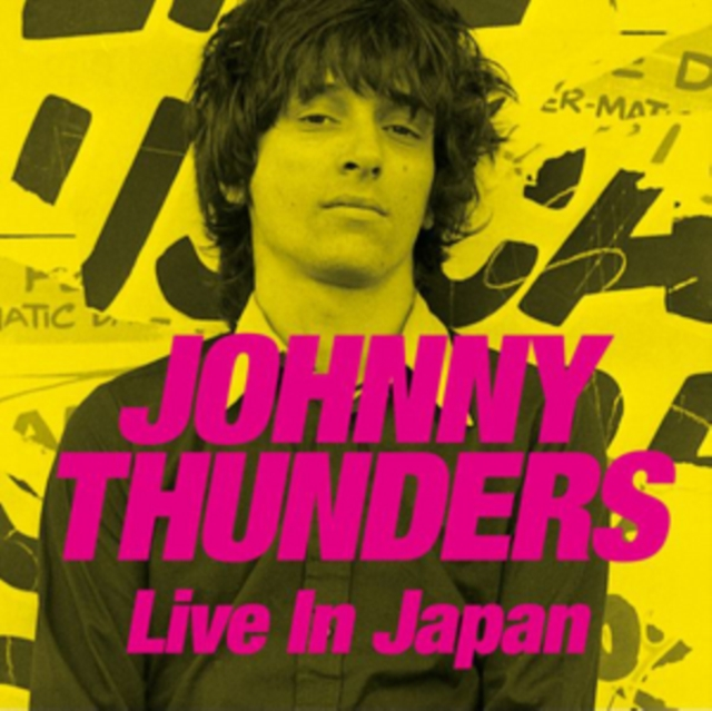 Live in Japan (Johnny Thunders) (CD / Album with DVD)