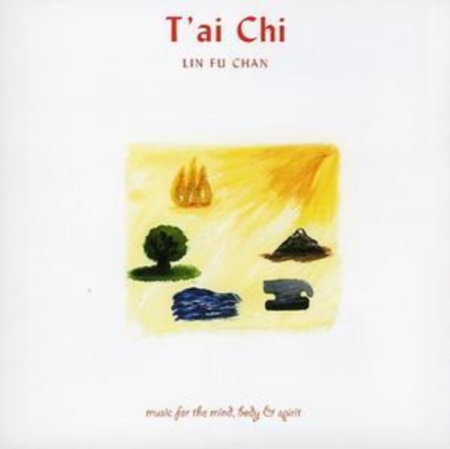 Music for the Mind, Body and Spirit - T'ai Chi (Lin Fu Chan) (CD / Album)