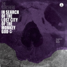 In Search of the Lost City of the Monkey God (The Sorcerers) (CD / Album)